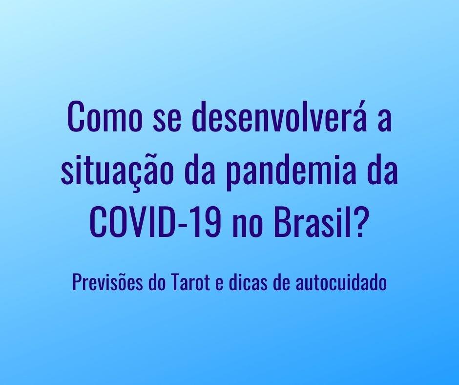 Como se desenvolverá a epidemia do COVID-19 no Brasil?, título do artigo sobre um fundo degradê azul e branco.