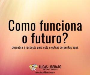 Como funciona o futuro? Descubra a resposta desta e de outras perguntas aqui.