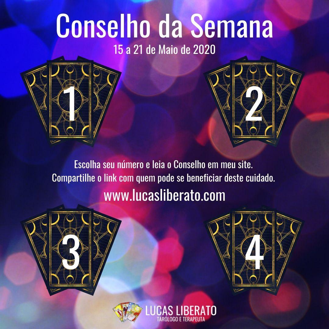 Imagem do Conselho da Semana do Tarot, de 15 a 21 de Maio de 2020, com quatro grupos de três cartas viradas, numerados de 1 a 4, sobre um fundo com efeitos de luz em tons de roxo e rosa.